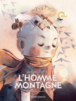 Téléchargez le livre :  L'Homme Montagne