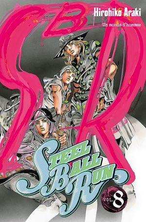Téléchargez le livre :  Jojo's - Steel Ball Run T08