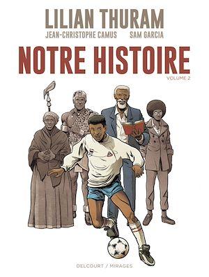 Téléchargez le livre :  Notre Histoire - Volume 2