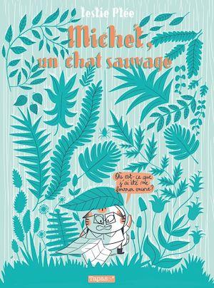 Téléchargez le livre :  Michel, un chat sauvage