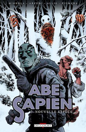 Téléchargez le livre :  Abe Sapien T03