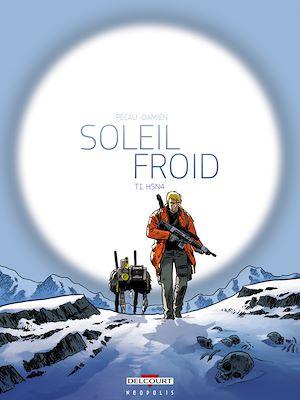Téléchargez le livre :  Soleil Froid T01