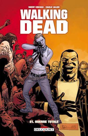 Téléchargez le livre :  Walking Dead T21