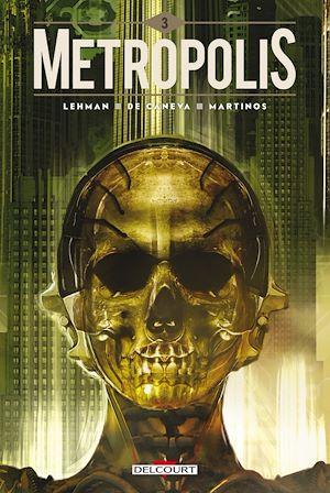 Téléchargez le livre :  Metropolis T03