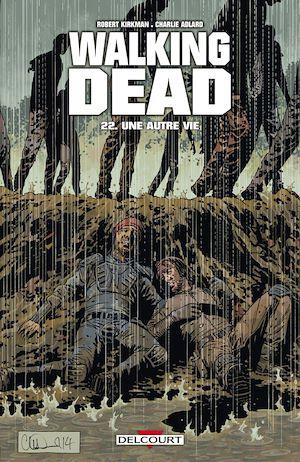 Téléchargez le livre :  Walking Dead T22