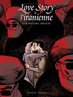 Téléchargez le livre :  Love Story à l'iranienne