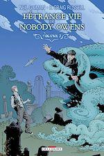 Télécharger le livre :  L'Étrange vie de Nobody Owens T02
