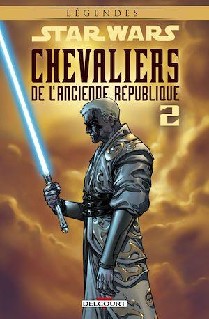 Téléchargez le livre :  Star Wars - Chevaliers de l'Ancienne République T2 (NED)