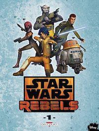 Télécharger le livre : Star Wars - Rebels T01