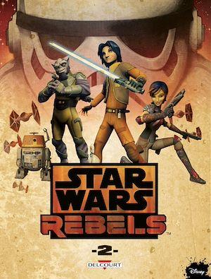 Téléchargez le livre :  Star Wars - Rebels T02