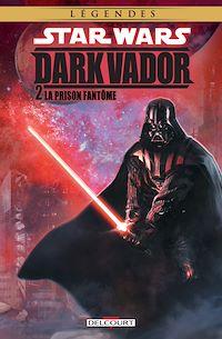 Télécharger le livre : Star Wars - Dark Vador T02