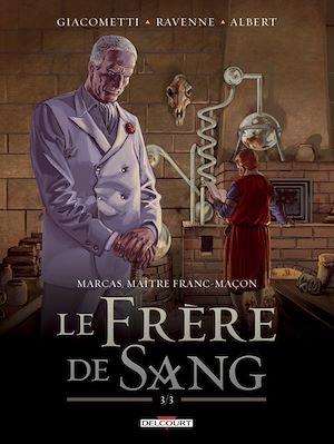 Téléchargez le livre :  Marcas, maître franc-maçon T05