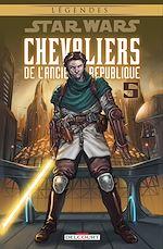 Télécharger cet ebook : Star Wars - Chevaliers de l'Ancienne République T05. NED