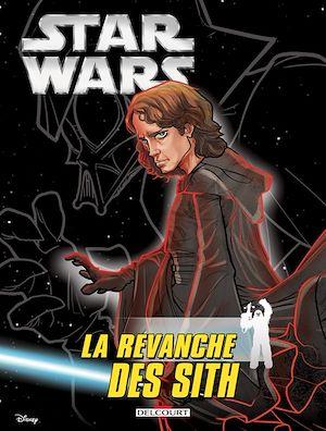 Téléchargez le livre :  Star Wars - La revanche des Sith (Jeunesse)