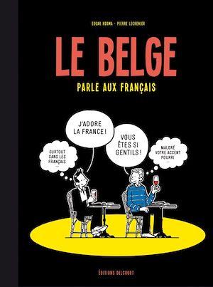 Téléchargez le livre :  Le Belge T03