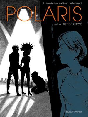 Téléchargez le livre :  Polaris - La Nuit de Circé