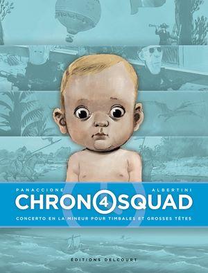Téléchargez le livre :  Chronosquad T04