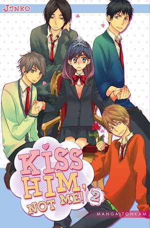 Téléchargez le livre :  Kiss him, not me ! T02
