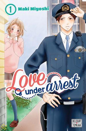 Téléchargez le livre :  Love under Arrest T01