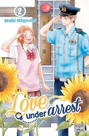 Téléchargez le livre :  Love under Arrest T02