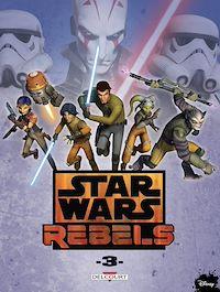 Télécharger le livre : Star Wars - Rebels T03