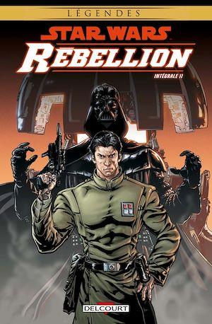 Téléchargez le livre :  Star Wars - Rébellion - Intégrale vol II