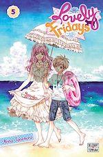 Télécharger le livre :  Lovely fridays T05