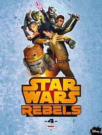 Télécharger le livre : Star Wars - Rebels T04