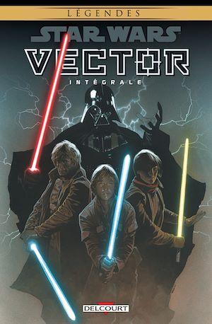 Téléchargez le livre :  Star Wars - Vector - Intégrale