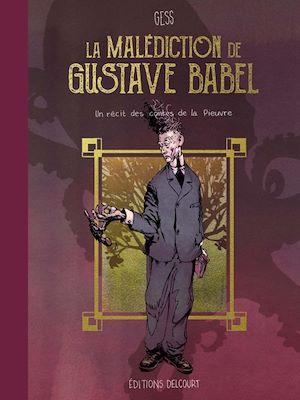 Téléchargez le livre :  La malédiction de Gustave Babel