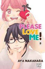 Télécharger le livre :  Please love me ! T08