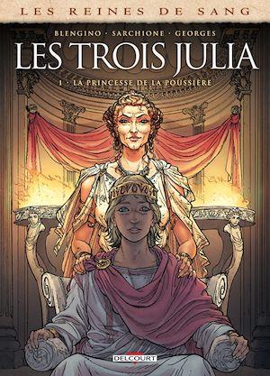 Téléchargez le livre :  Les Reines de sang - Les trois Julia T01