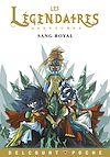 Téléchargez le livre numérique:  Les Légendaires Aventures - Sang royal