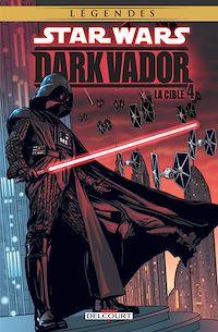 Télécharger le livre : Star Wars - Dark Vador T04