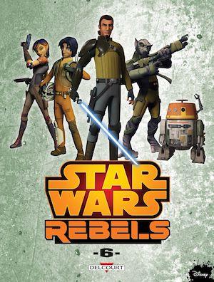 Téléchargez le livre :  Star Wars - Rebels T06