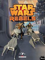 Télécharger le livre :  Star Wars - Rebels T07