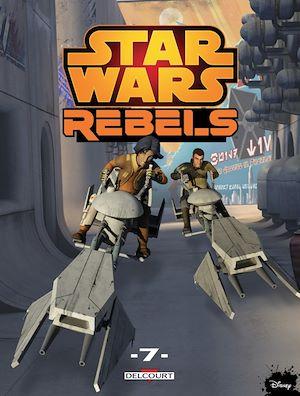 Téléchargez le livre :  Star Wars - Rebels T07