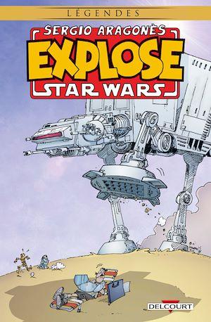 Téléchargez le livre :  Sergio Aragones Explose Star Wars