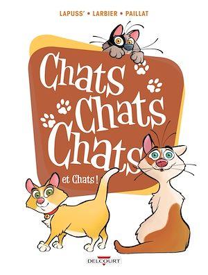 Téléchargez le livre :  Chats chats chats et chats !