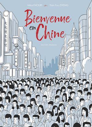 Téléchargez le livre :  Bienvenue en Chine