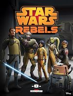 Télécharger le livre :  Star Wars - Rebels T08