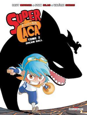 Téléchargez le livre :  Super Caca T02