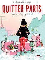 Télécharger le livre :  Quitter Paris