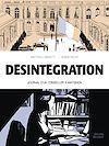 Téléchargez le livre numérique:  Désintégration