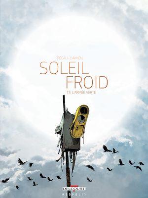 Téléchargez le livre :  Soleil Froid T03