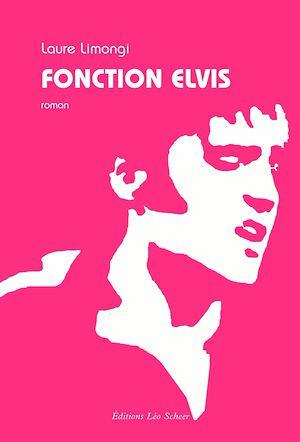 Téléchargez le livre :  Fonction Elvis