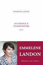 Télécharger le livre :  Le Voyage à Vladivostok