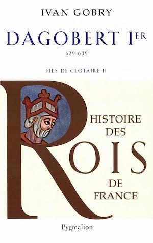 Téléchargez le livre :  Dagobert Ier