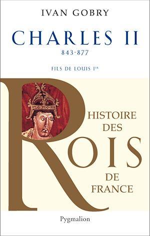 Téléchargez le livre :  Charles II (843-877). Fils de Louis Ier