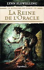 Télécharger le livre :  Le Royaume de Tobin (Tome 6) - La Reine de l'Oracle